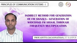 Lec 31 | Principles of Communication Systems-I | Indirect Method for Generation of Wb FM| IIT KANPUR