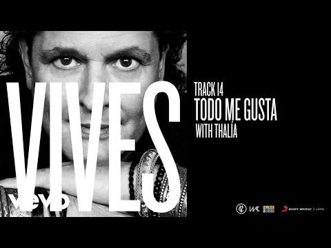 Letra Todo Me Gusta Carlos Vives Ft Thalía