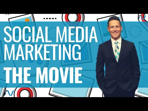 SOCIAL MEDIA MARKETING: THE MOVIE (OFFICIAL MOVIE – WATCH NOW)