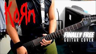 Korn   Finally Free (Guitar Cover)