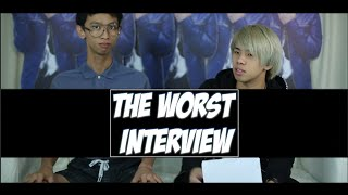 THE WORST INTERVIEW