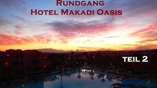 preview picture of video 'Die Holiday Reporter auf Rundgang im Hotel Makadi Oasis TEIL2 / Makadi Bay / Ägypten'