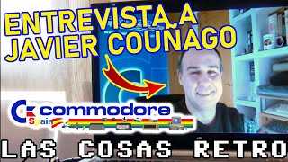 🔴 Entrevista a COMMODORE SPAIN 🔵 JAVIER COUÑAGO