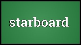 Starboard Meaning