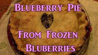 Blueberry Pie From Frozen Blueberries