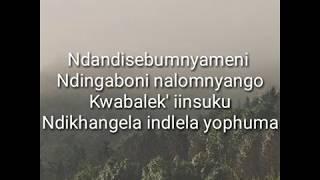 Sun El Musician X Ami Faku   Into Ingawe Lyrics