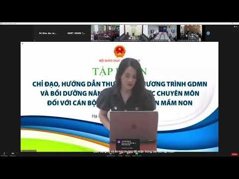 Tập huấn trực tuyến Vụ Giáo dục Mầm non (Sáng 19/08)
