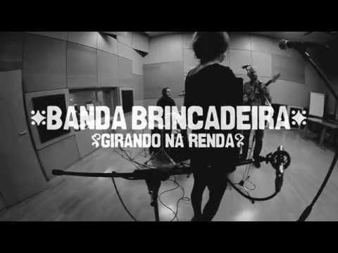 Banda Brincadeira - Banda Brincadeira - Girando na Renda