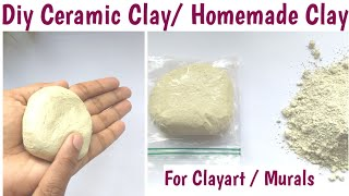 Diy /  How To Make Ceramic Clay At Home | Homemade Clay Tutorial| #ceramicclay Recipe