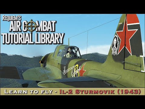 Learn to fly the IL-2 Sturmovik (1943)