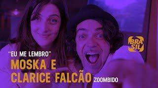Clarice Falcão & Moska - Eu Me Lembro