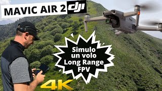 CON MAVIC AIR 2 SIMULO UN DRONE FPV LONG RANGE CON IL MAVIC AIR 2 A ALPE GIUMELLO FANTASTICO