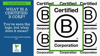 What is a Certified B Corporation? (Quick Overview)