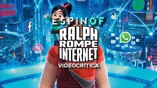 Crítica 'RALPH ROMPE INTERNET' | Opinión