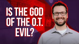The Evil God of the Old Testament?: With Mike Winger