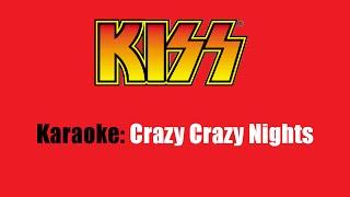 Karaoke: Kiss  Crazy Crazy Nights