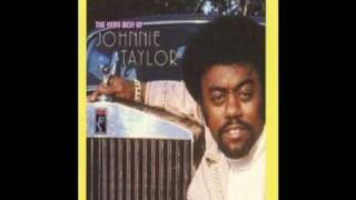 johnnie taylor - just because.