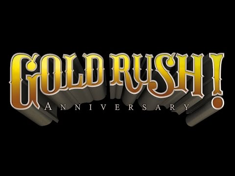 Gold Rush! Anniversary wideo