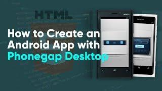 How to Create an Android & iPhone App using Phonegap Desktop | Phonegap Tutorial