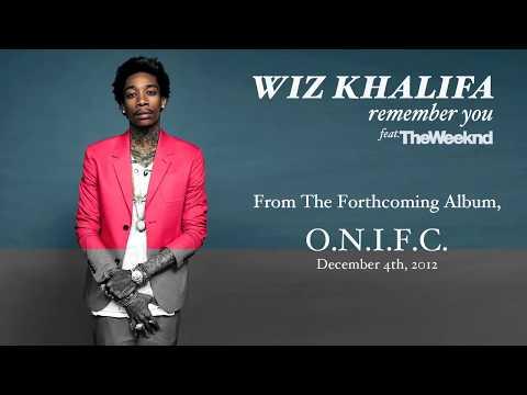 Wiz Khalifa - Remember You ft. The Weeknd [Audio]