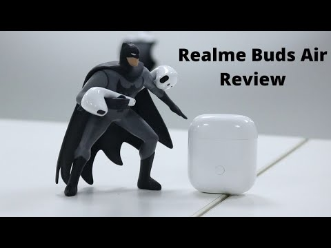 Realme Buds Air Review: Can it be a gamechanger?