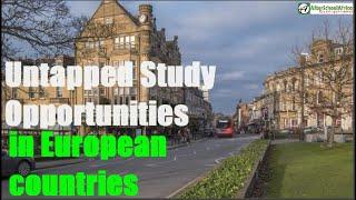Top 10 Unpopular Scholarships In Europe For International Students