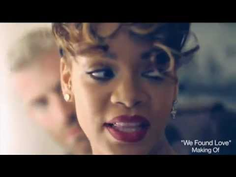 We Found Love - Behind The Scenes, Part 2