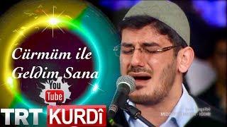 Muhsin KARA - Cürmüm Ile Geldim Sana (TRT KURDî 2018)