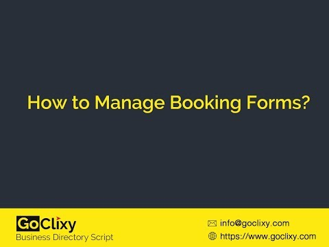 How to Manage Booking Forms in GoClixy