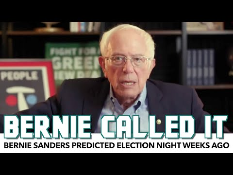 Bernie Sanders Predicted The Election Night Result Weeks Ago