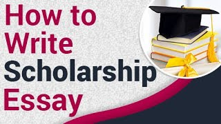How To Write A Great Scholarship Essay (2019) | Format And Examples