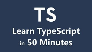 Learn TypeScript in 50 Minutes - Tutorial for Beginners