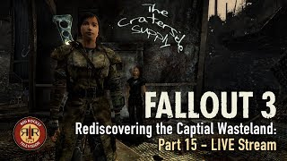Fallout 3 - Live Stream - Rediscovering the Capital Wasteland - PC Modded - Part 15