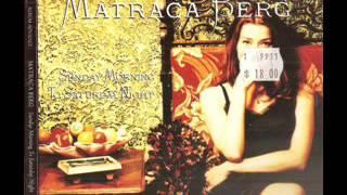 <b>Matraca Berg</b> ~ That Train Dont Run