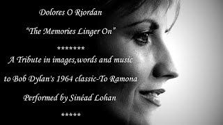 Dolores O'Riordan -'The Memories Linger On'