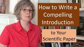 How to Write a Compelling Introduction to Your Scientific Paper
