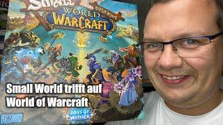 Small World - World of Warcraft (Days of Wonder / asmodee) - Abläufe und Fazit - ab 10 Jahre