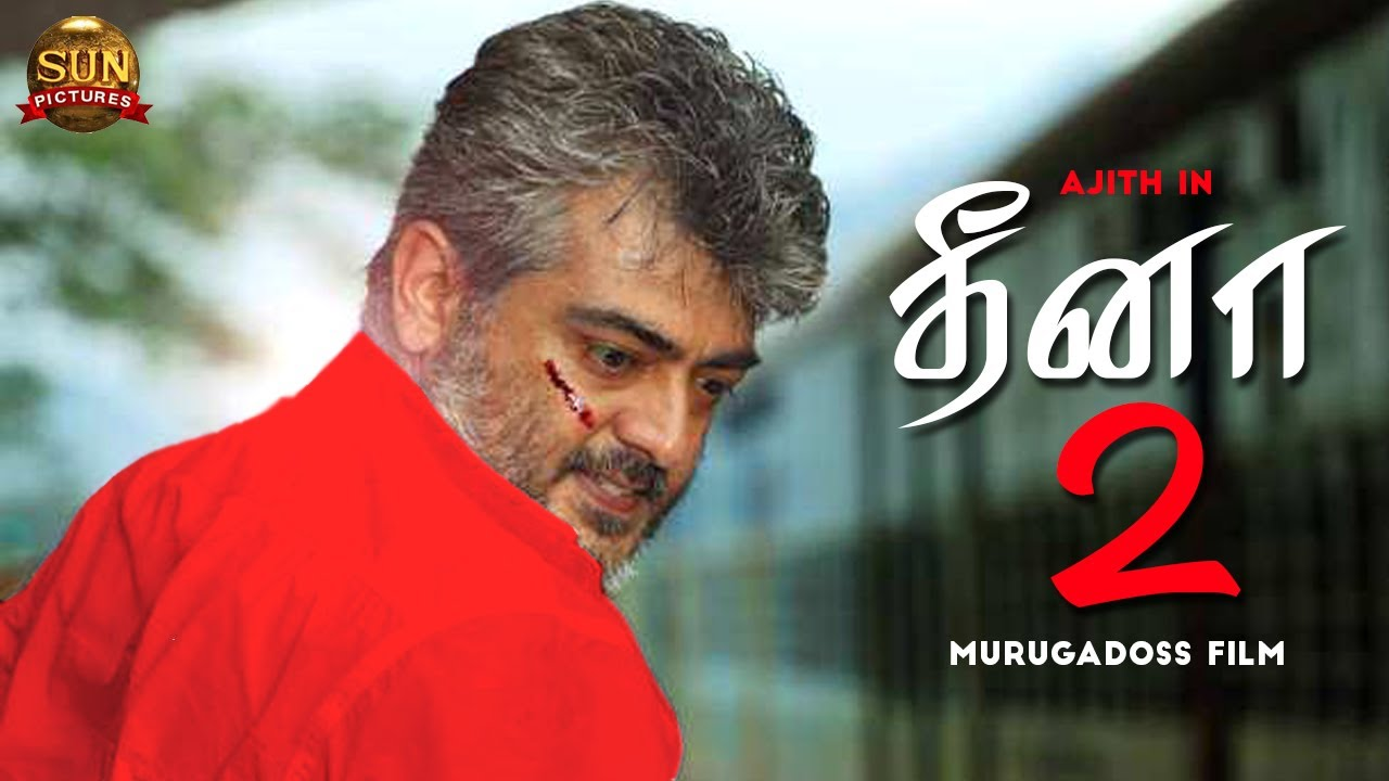 Breaking : Thala Ajiths 60th Film DHEENA 2 Directed By A.R.Murugadoss