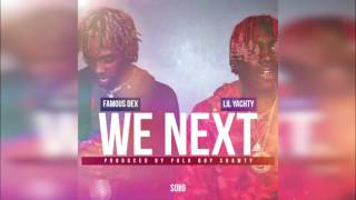 Famous Dex & Lil Yachty - We Next [Produced by Polo Boy Shawty] (Official Audio) CDQ
