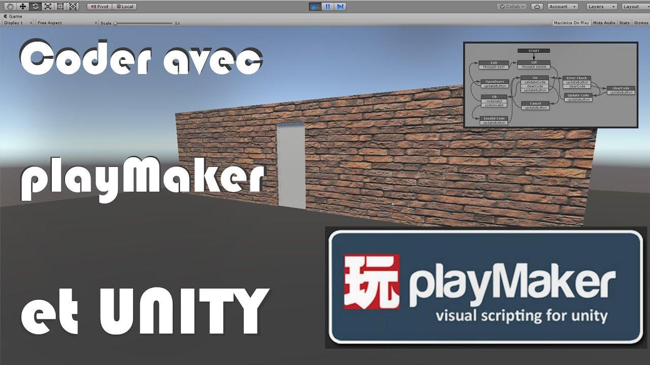 TUTO UNITY / les bases de PLAYMAKER - PART 1 - Ouvrir et fermer une porte