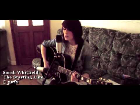 The Starting Line - Sarah Whitfield (Original Song)