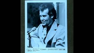 "Tommy Overstreet ""Old Flame"""