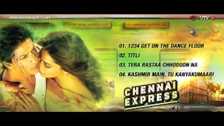 Jukebox Part 1 - Full Songs - Chennai Express