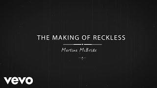 Martina McBride - Reckless (Behind The Scenes)