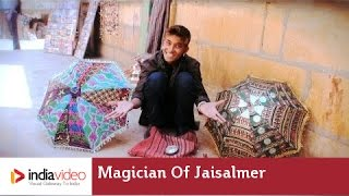 Imraan, the street magician of Jaisalmer