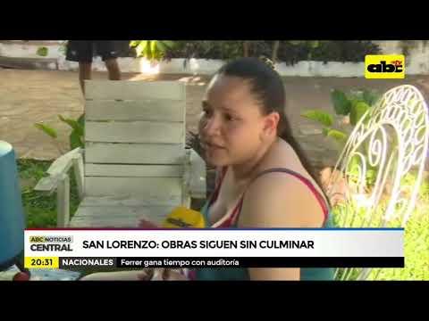 San Lorenzo: Obras siguen sin culminar