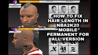 HOW TO FIX HAIR LENGTH IN NBA2K20 MOBILE PERMNENT FOR ALL VERSION