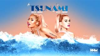Nicki Minaj, Katy Perry - Tsunami [MASHUP]