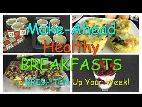 Video Make-Ahead Healthy BREAKFASTS! (Weight Loss Recipes)