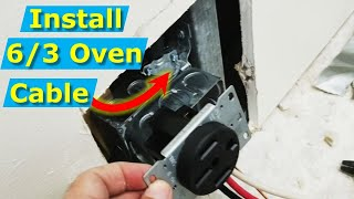 How to Install 6/3 Oven Power Cable 4-Wire Outlet, Electrical Panel Tips